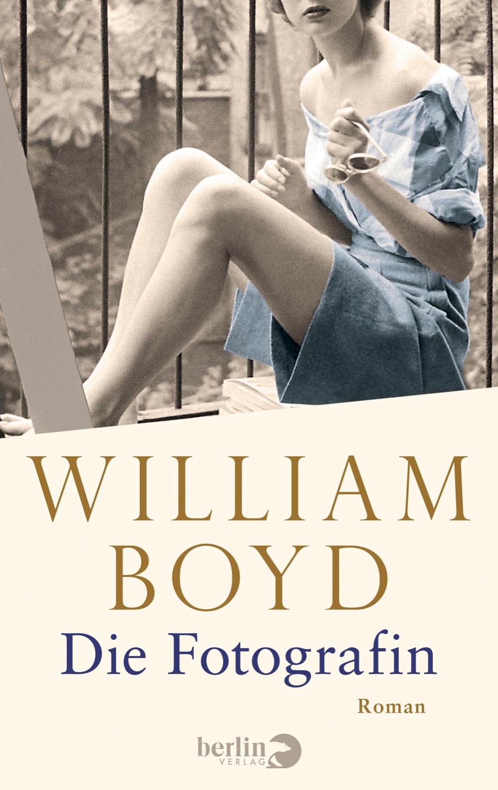 Buchtipp: Die Fotografin, von William Boyd